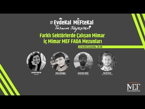 """EvdeKal MEFteKal Tasarım Söyleşileri - 7 """"Farklı Sektörlerde Çalışan Mimar / İç Mimar Mezunlarımız"""""""