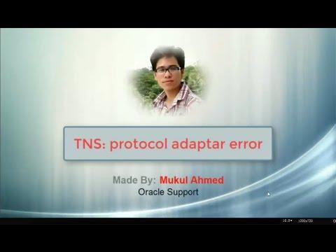 TNS: protocol adapter error