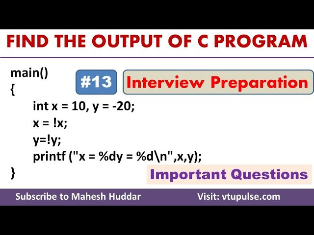 #13 Find the Output, Logical Operators, Coditional Statements, Campus Interview Preparation