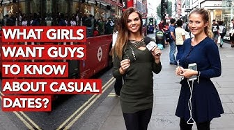 What girls want guys to know about casual dates?