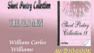 The Old Men William Carlos Williams Audiobook Short Poetry