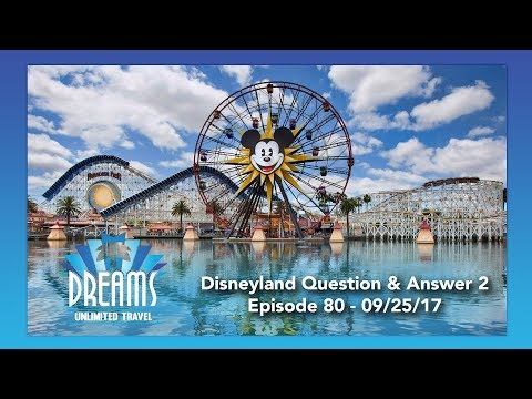 Disneyland Question & Answers Part 2 | 09/25/17