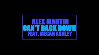Watch Alex Martin Cant Back Down video