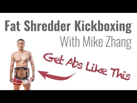 Fat Shredder Kickboxing With Mike Zhang