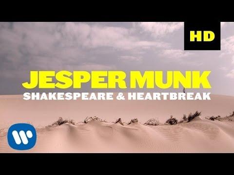 Jesper Munk – Shakespeare & Heartbreak (Official Music Video)