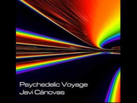 Javi Cánovas - Psychedelic Voyage