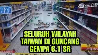 Download Video GEMPA 6.1 SR GUNCANG TAIWAN || Berpusat di Hualien 18 April 2019 MP3 3GP MP4
