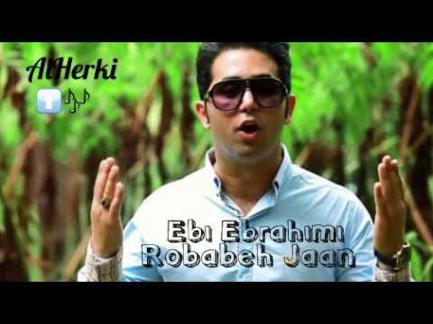 Ebi Ebrahimi Robabeh Jaan HD
