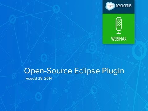 The Open-source Eclipse Plugin for Force.com Development, Summer '14