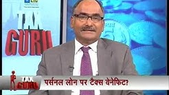 Are tax benefits availalable on personal loans by Balwant Jain on CNBC AWAAZ