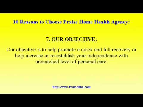 10 Reasons to choose Praise Home Health Agency