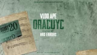 Vlod Ape -Oracuyc feat Hro Errord