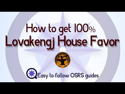 Lovakengj House Favor - How to Get 100 Percent  -  Old School Runescape 2007
