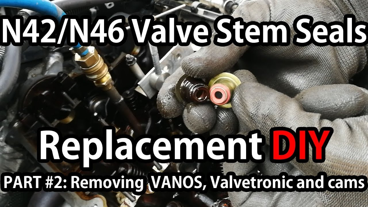 BMW N42/N46 Valve Stem Seals Replacement PART #2: Removing VANOS,  Valvetronic and camshafts