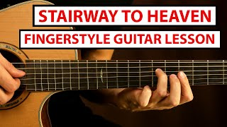 Stairway to Heaven - Led Zeppelin - Fingerstyle Guitar Lesson (Tutorial) How to Play Fingerstyle