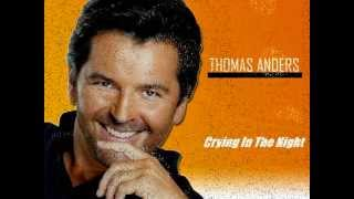 Thomas Anders - Crying In The Night