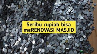 uang Seribu rupiah bisa renovasi masjid
