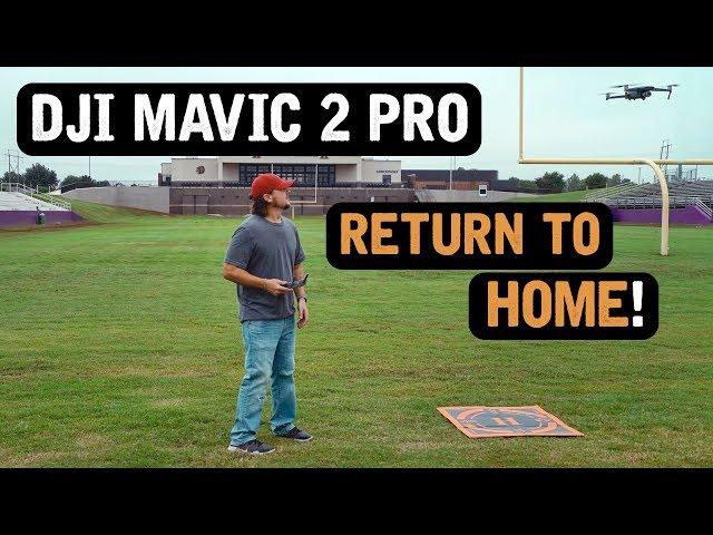 DJI Mavic 2 Pro / RETURN TO HOME (Tutorial)