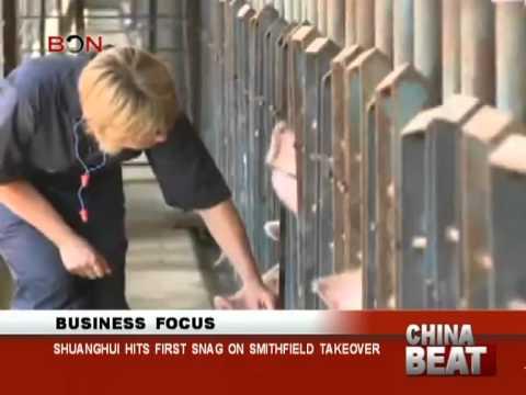 Shuanghui hits first snag on Smithfield takeover- China Beat - July 3,2013 - BONTV China