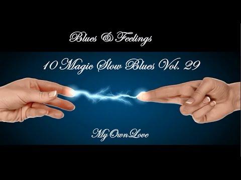 Blues & Feelings ~10 Magic Slow Blues Vol. 29 mp3