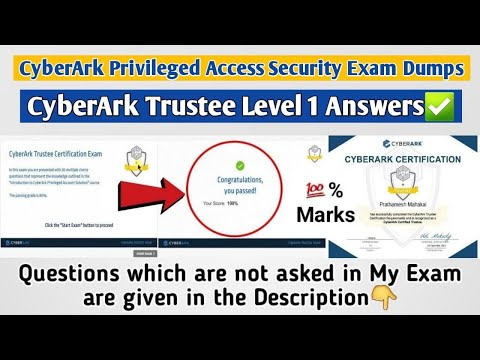 CyberArk Privileged Access Security | Trustee Level 1 | All Exam Answers | Get 100% Marks