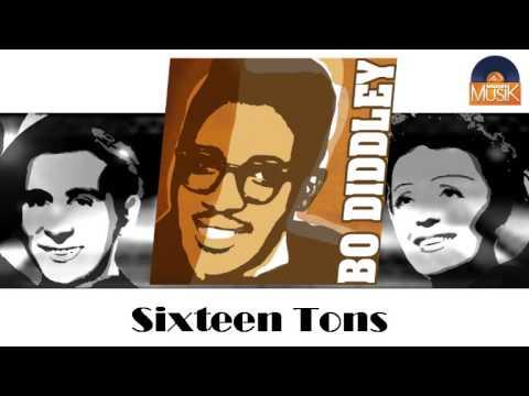 Bo Diddley - Sixteen Tons (HD) Officiel Seniors Musik