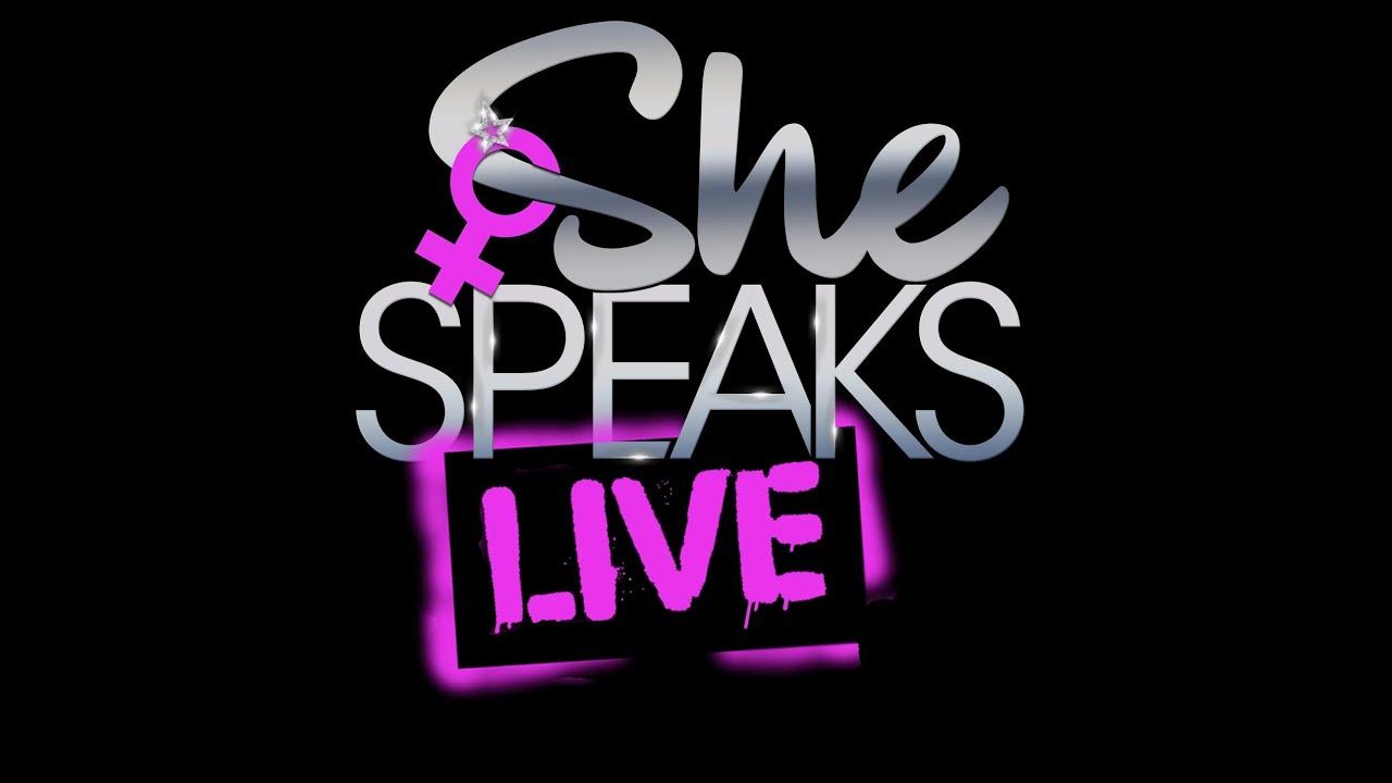 She Speaks Live Episode 5