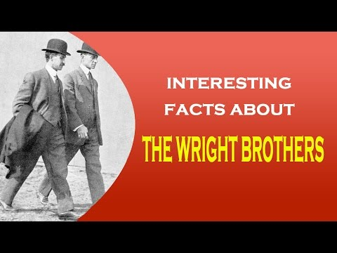 Famous Scientist The Wright Brothers Interesting Facts