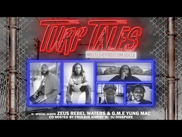 """Overtime Hustlin Presents """"Turf Tales Podcast"""" Episode 57 (Zeus Rebel Waters / G.M.E Yung Mac)"""