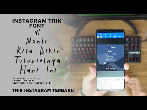 Tutorial ➶ Font Instagram Nkcthi ☁ | Instagram Trik