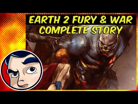 "Earth 2 Worlds End #2 ""Fury and War"" - Complete Story"