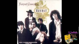 "Fairport Convention ""Close the Door Lightly When You Go"""