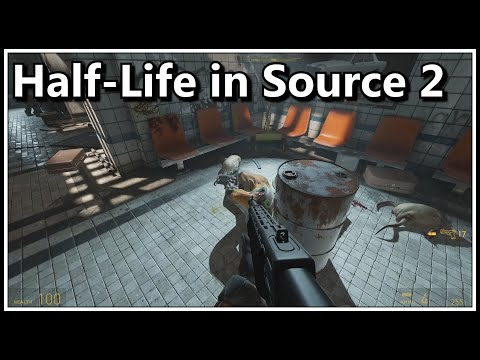 Half-Life in Source 2!