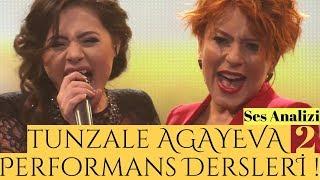 Tunzale Agayeva ile Olağanüstü Performans Dersleri !