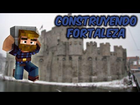 Construyendo Fortaleza Ep 4