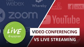Video conferencing vs live streaming: what's the difference and how to choose