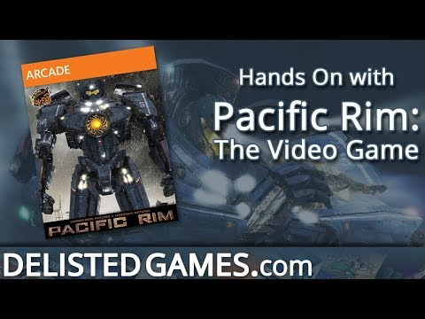 Pacific Rim: The Video Game (Delisted Games Hands On)