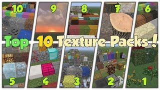 TOP 10 MOST DOWNLOADED MINECRAFT TEXTURE PACKS