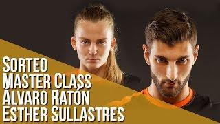 Sorteo Master Class con Álvaro Ratón o Esther Sullastres
