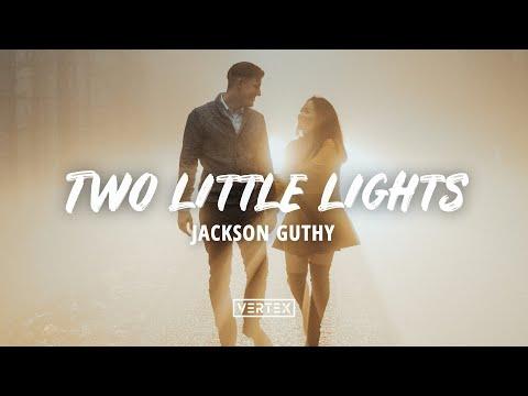 Jackson Guthy - Two Little Lights (Lyrics)
