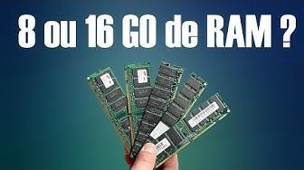 8Go ou 16Go de Ram pour son PC ?