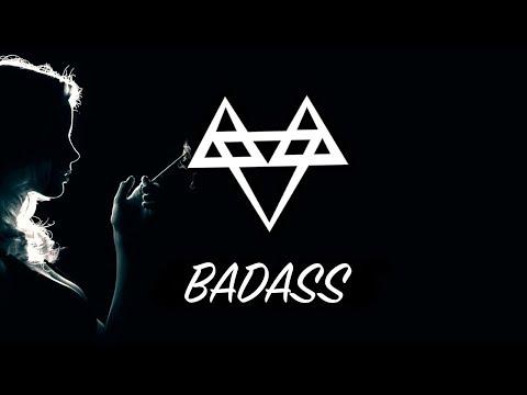 NEFFEX  Badass 💋 Copyright Free