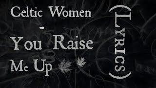 Download lagu Celtic Women - You Raise Me Up (Lyrics)
