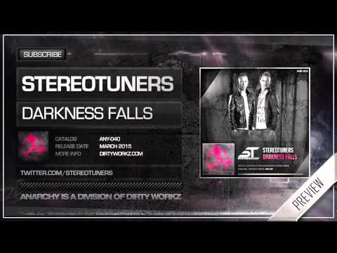 Stereotuners - Darkness Falls (Official HQ Preview)