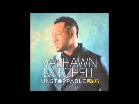 Vashawn Mitchell - God My God