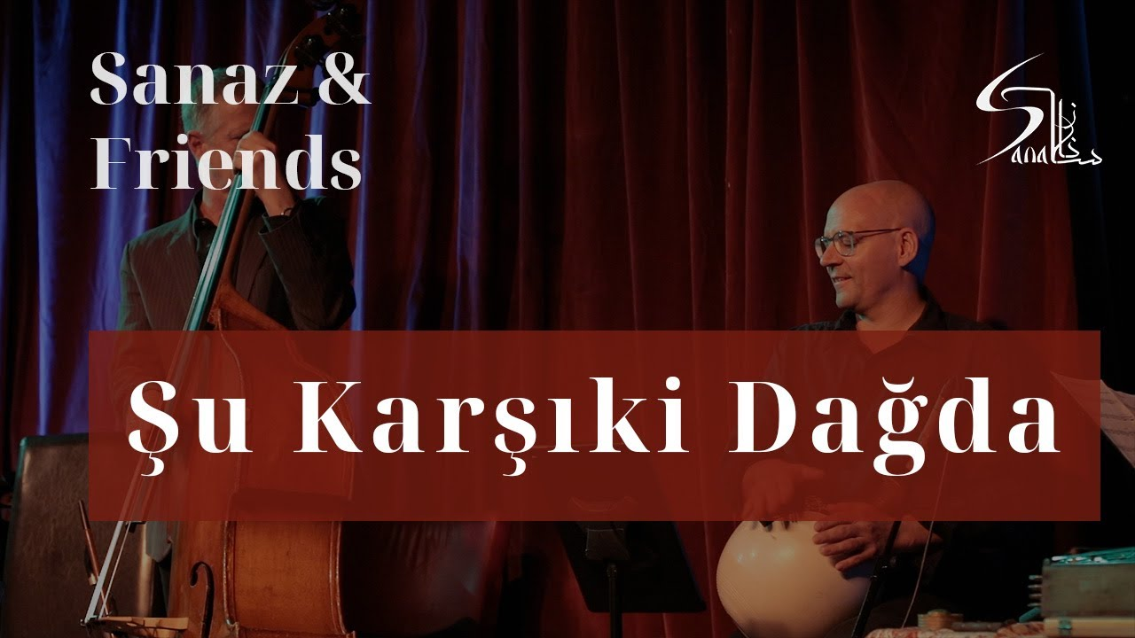 "Şu Karşıki Dağda - SANAZ & Friends ""Konzert & Lesung"" - Theater K"