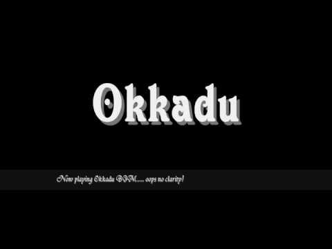Okkadu BGM