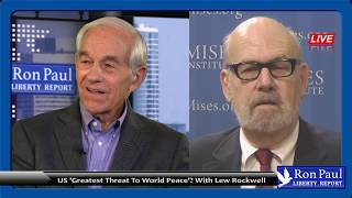 US 'Greatest Threat To World Peace'? With Lew Rockwell Free HD Video