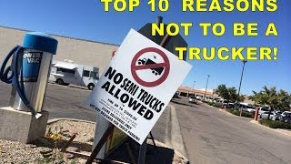 Top 10 Reasons NOT to be a Trucker