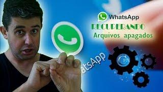 Como recuperar arquivos apagados do Whatsapp Mensagens, Fotos, Vídeos